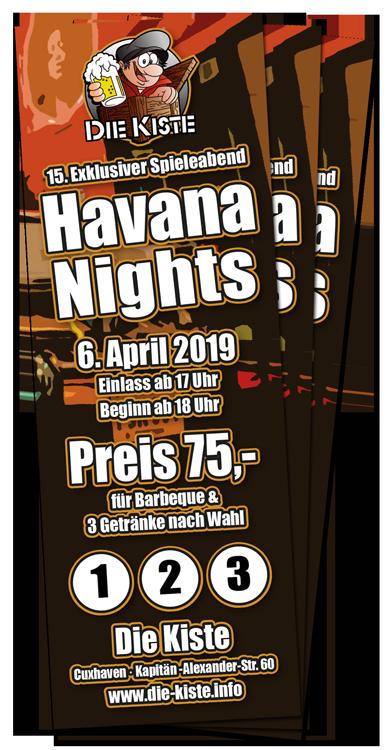 Havana Nights - 15. exklusiver Spieleabend am 6. April 2019 in der Die Kiste in Cuxhaven