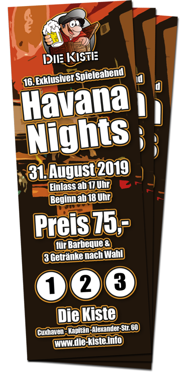 Havana Nights - 16. exklusiver Spieleabend in der Die Kiste in Cuxhaven