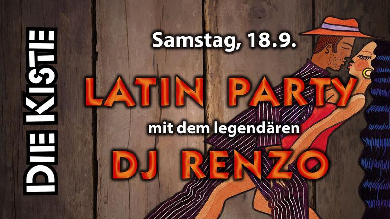 Latin / House Party mit DJ Renzo in der DIE KISTE in Cuxhaven